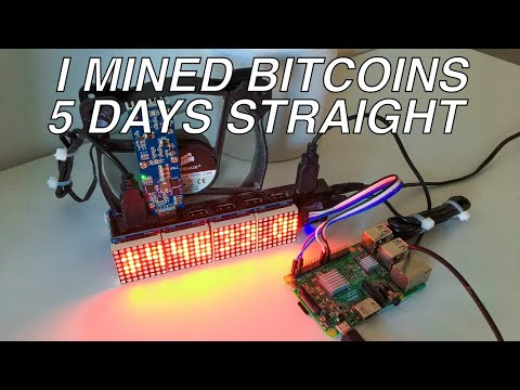 5 Days Of Bitcoin Mining With Raspberry Pi!!