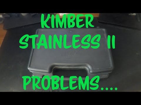Kimber Stainless II Problems  **I CAN'T BELIEVE KIMBER DID THIS!**
