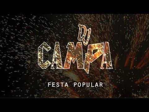 Dj Campa - Festa Popular