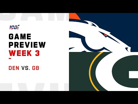 Denver Broncos vs. Green Bay Packers Week 3 NFL Game Preview