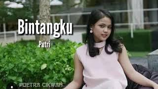 PUTRI - Bintangku (Official Lyric)