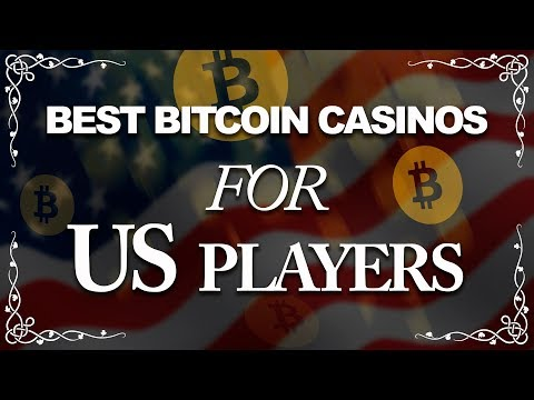 Best Bitcoin Online Casinos For US Players (2018)