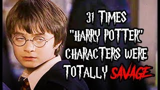 "31 Times ""Harry Potter"" Characters Were Totally Savage"