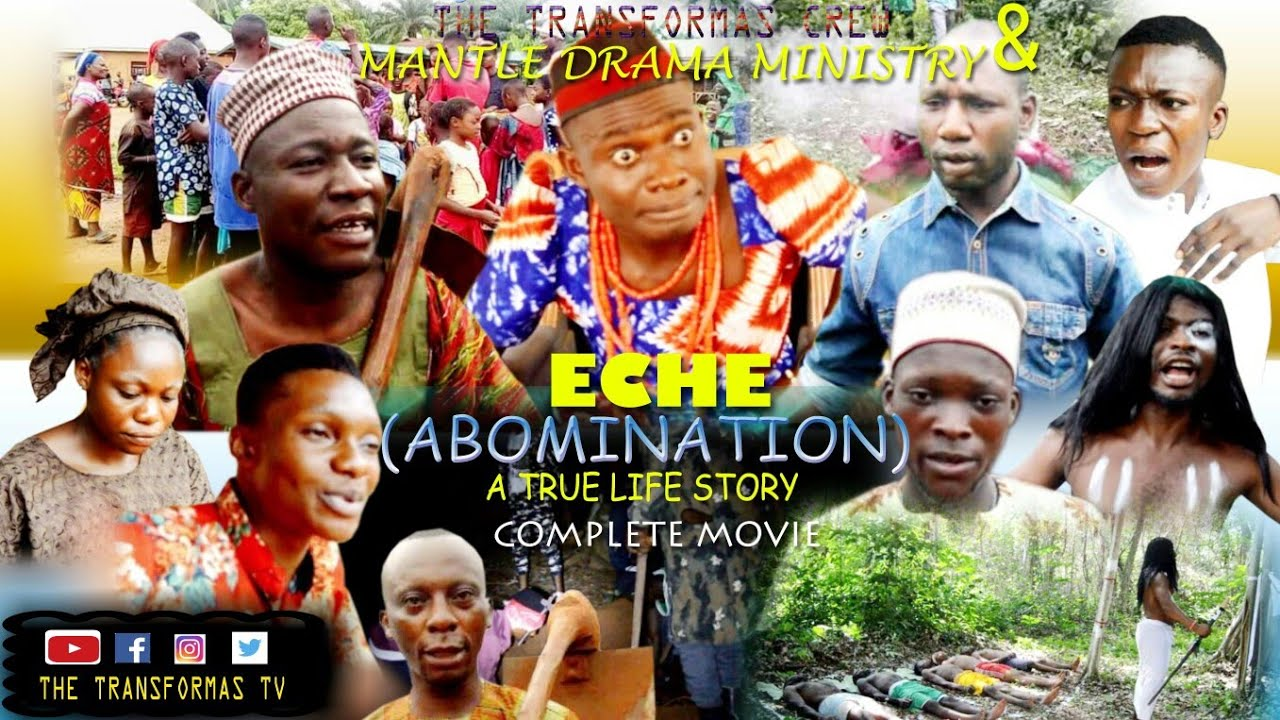 Download ECHE(Abomination |Full Idoma Movie| The Transformas TV |Directed by Sam Akpa
