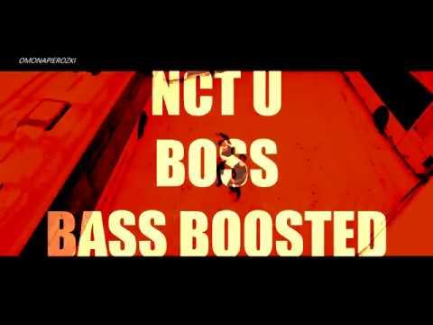 NCT U - BOSS [bass Boosted]