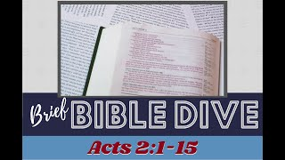 Brief Bible Dive Pentecost and the Tower of Babel - Acts 2:1-15