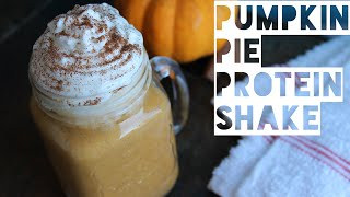 Healthy Smoothie Recipe | How To Make A Pumpkin Pie Spice Protein Shake