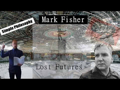 Why is There No Future? - Mark Fisher Lecture