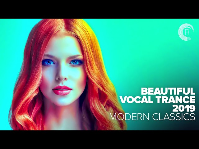 BEAUTIFUL VOCAL TRANCE 2019 - MODERN CLASSICS [FULL ALBUM - OUT NOW]
