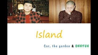 car-the-garden---island-feat-ohhyuk-han-rom-eng