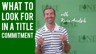 What To Look For In A Title Commitment