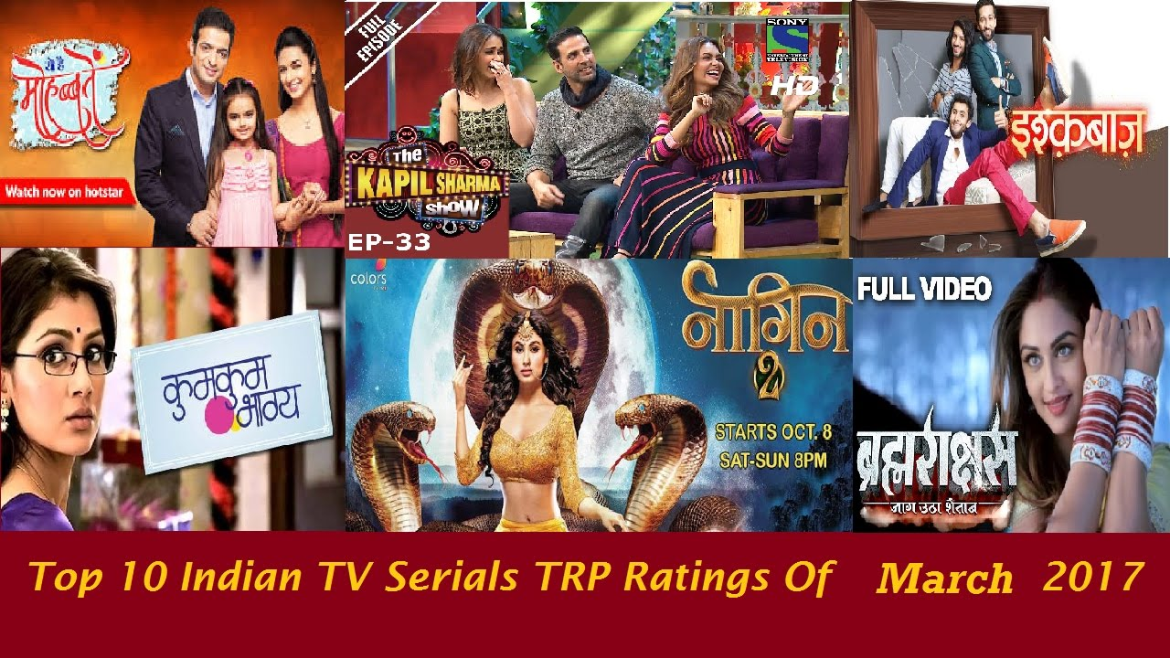 Top 10 indian tv serials trp ratings of march 2017 youtube nvjuhfo Images