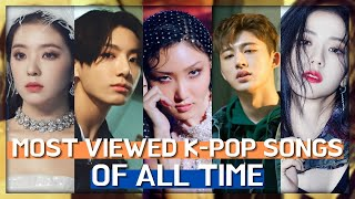 [TOP 100] MOST VIEWED K-POP SONGS OF ALL TIME • NOVEMBER 2020
