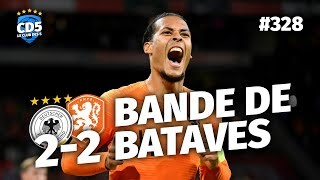 Replay #328 : Débrief Allemagne vs Pays-Bas (2-2) LIGUE DES NATIONS - #CD5