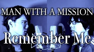 【Mステ出演】MAN WITH A MISSION「Remember Me」(cover By MELOGAPPA) 歌詞付き【男2人ハモリ】TVドラマ「ラジエーションハウス」主題歌