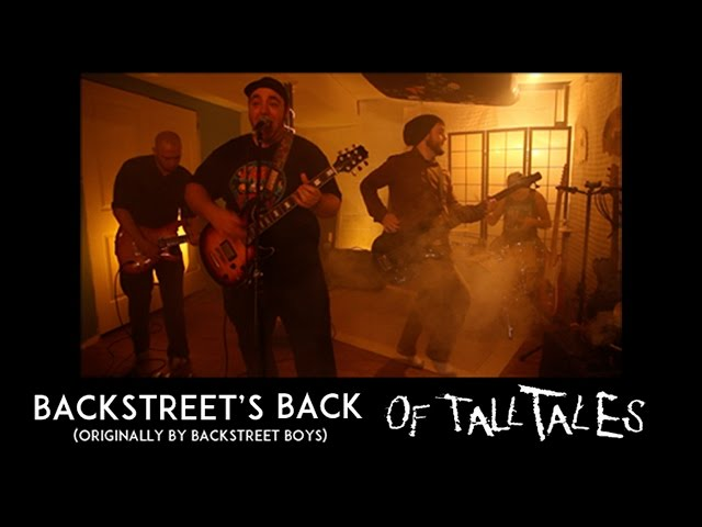 Everybody (Backstreet's Back) - Of Tall Tales - OFFICIAL MUSIC VIDEO - (Backstreet Boys Cover)