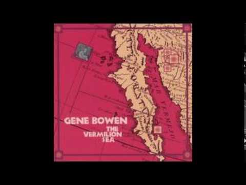"""GENE BOWEN """"The Vermilion Sea"""" (1994)"""