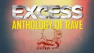 EXCESS OVERDRIVE TOUR - ANTHOLOGY OF RAVE