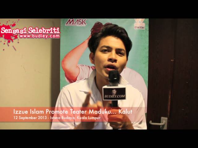 Izzue Islam Promote Teater Maduku... Kalut Travel Video