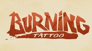 bande-annonce Burning Tattoo - T.1