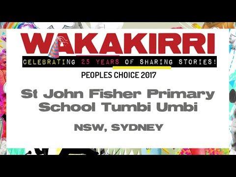 ST JOHN FISHER PRIMARY SCHOOL TUMBI UMBI  | Peoples Choice 2017 | NSW Sydney | WAKAKIRRI