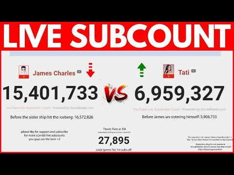 JAMES CHARLES vs TATI  [LIVE SUBCOUNT]