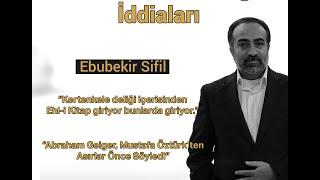 """Ebubekir Sifil - """"Kur'an'ın Tarihselliği"""" İddiaları"""