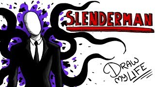 SLENDERMAN | Draw My Life