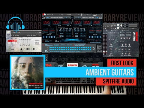 First Look: Ambient Guitars by Spitfire