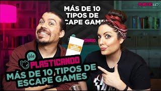Plasticando: Más de 10 tipos de Escape Games
