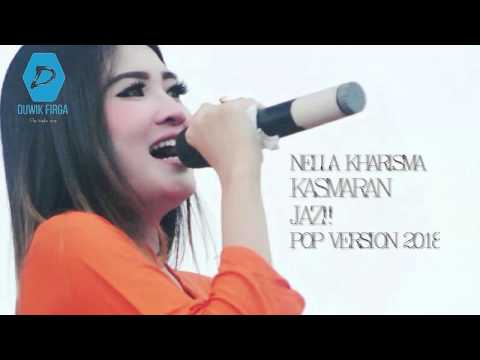 Kasmaran - Jaz Cover By Nella Kharisma ( Pop Version 2018 ) + Lirik Lagu