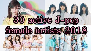30 active J-pop female artists 2018