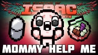 MOMMY HELP ME - Custom Afterbirth Challenge