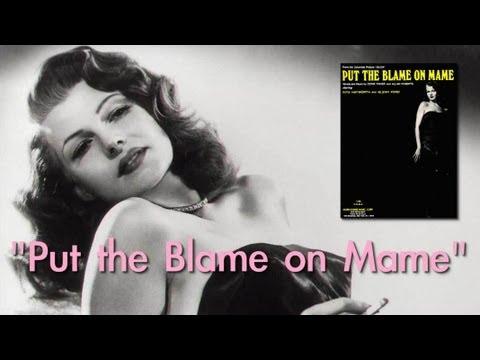"Doris Fisher writes Rita Hayworth's ""Put the Blame on Mame"""