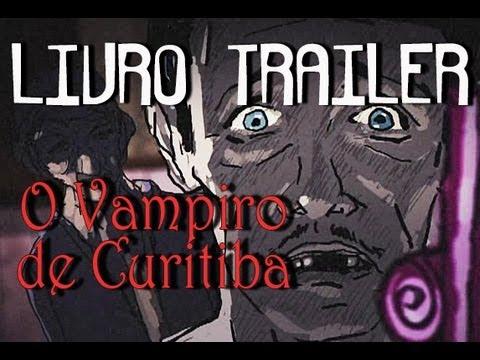 livro-trailer---o-vampiro-de-curitiba