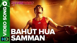 Bahut Hua Samman Video Song | Mukkabaaz