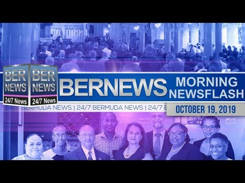 Bermuda Newsflash For Saturday, October 19, 2019