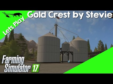 Let's Play Farming Simulator 17 Gold Crest By Stevie Episode 1