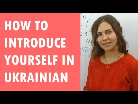 How to introduce yourself in Ukrainian # 1