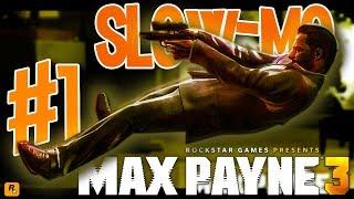 """Max Payne 3 (Hindi) Gameplay Playthrough Part #1 """"SLOW - MO"""""""