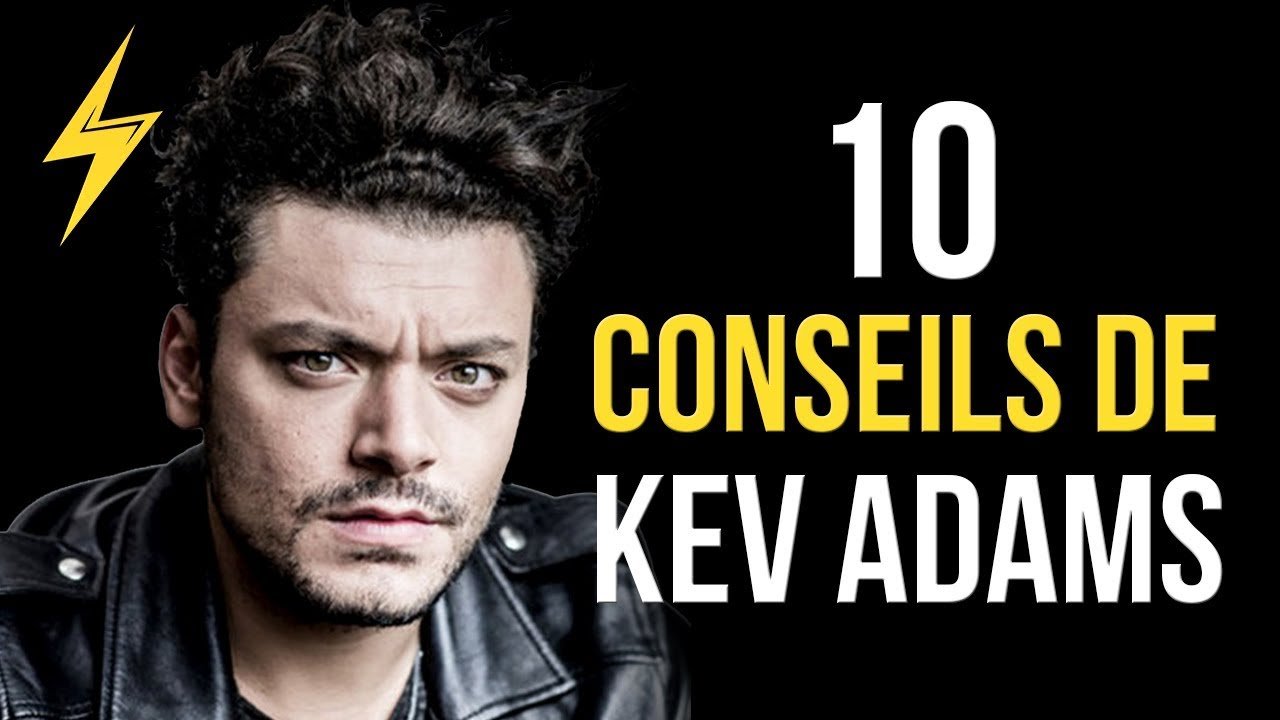 Kev Adams - 10 conseils pour réussir (Motivation)
