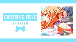 【Takara】 Crossing Field (English ver.) 【Vocal Cover】 『Sword Art Online OP1』