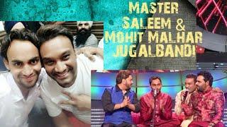 Ajj Hona Deedar Mahi Da - Master Saleem & Mohit Malhar Jugalbandi
