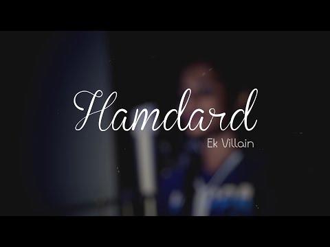 Hamdard - Ek Villain   Female Cover by Prajakta Desai