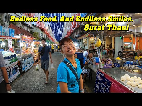 Thailand, Endless Food, And Endless Smiles. Surat Thani