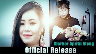Klarbor apirbi along ||  Official Release || 2020