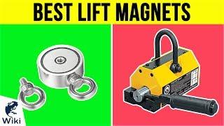 10 Best Lift Magnets 2019