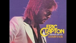 Eric Clapton - The Sky Is Crying - Toronto 1974 Oct 02
