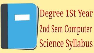 Degree 1st Year 2nd Sem Computer Science Syllabus | Telugu Trending World