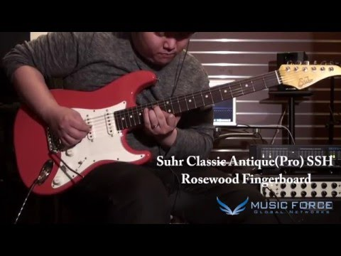 [MusicForce] Suhr Classic Pro & Classic Antique(Pro) Demo - Clean Tone